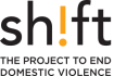 Shift: The project to end domestic violence