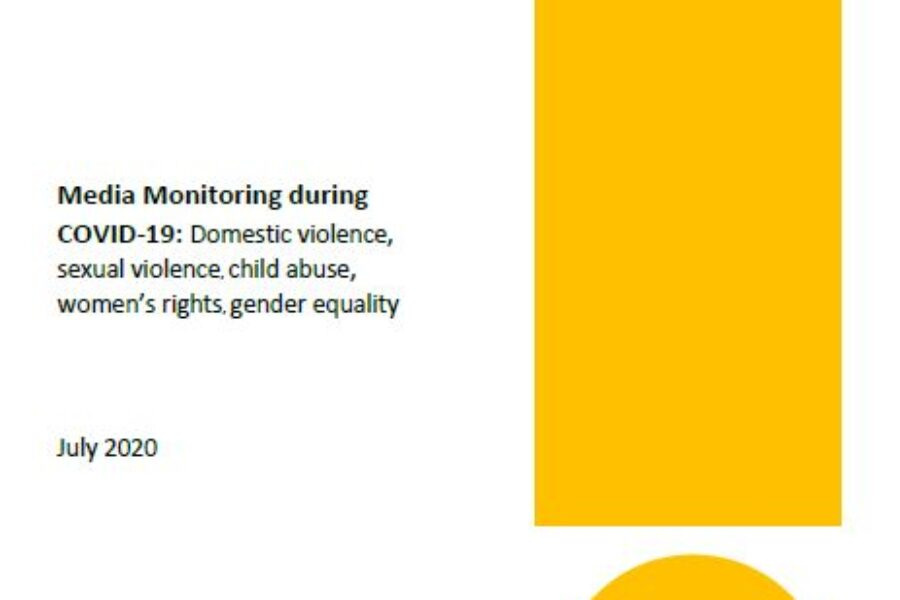 Media Monitoring During COVID-19: Domestic Violence, Sexual Violence, Child Abuse, Women's Rights, Gender Equality