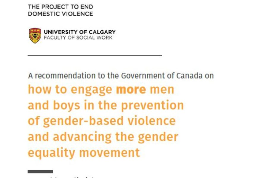 A recommendation to the Government of Canada on how to engage more men and boys in preventing gender-based violence and advancing the gender equality movement